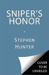 Snipers Honor: A Bob Lee Swagger Novel by Stephen Hunter $4.49