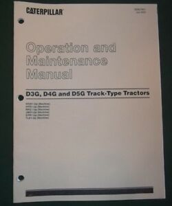 Cat Caterpillar D3g D4g D5g Crawler Tractor Dozer Operation Maintenance Manual