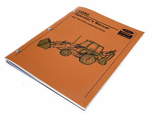Ford 455c Tractor Loader Backhoe Operators Manual Maintenance Guide Book New