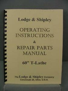 Lodge Shipley 60 T lathe Operating Instructions Repair Parts Manual