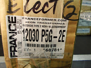 France Electric Sign Repair Part 12030 P5g 2e Outdoor Type2 Neon Transformer Nib