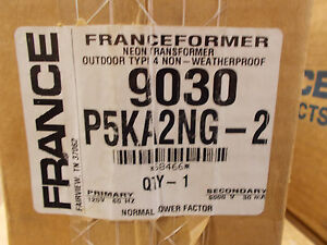 Franceformer 9030 P5ka2 Ng 2 Neon Transformer Nib Electric Sign Repair Parts