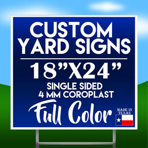 Qty 10 18 X 24 Full Color Single Sided Custom Yard Sign W H stakes