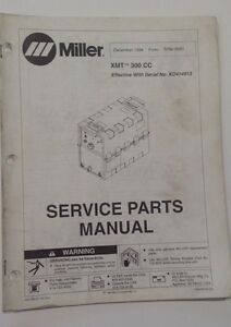 Miller Xmt 300 Cc Service Parts Manual December 1994