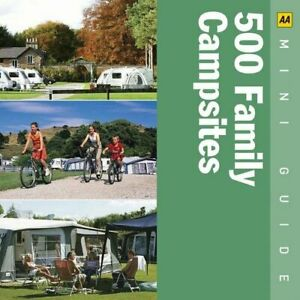 500 Family Campsites Aa Mini Guides By Aa Publishing Paperback Book The Fast