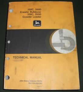 John Deere 350c 350d 355d Dozer Technical Service Shop Repair Manual Book Tm1115