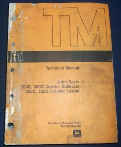 John Deere 350c 350d 355d Tractor Dozer Technical Service Repair Manual Tm1115