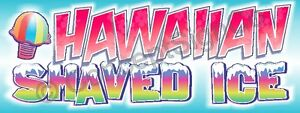 4 x10 Hawaiian Shaved Ice Banner Sign Snow Sno Cones Concessions Stand Fair Xl