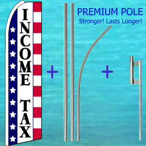 Income Tax Flutter Flag 15 Tall Premium Pole Mount Kit Feather Swooper Banner