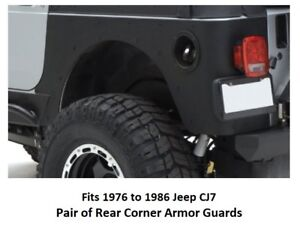 Jeep Rear Armor Corner Guards For 1976 To 1986 Jeep Cj7