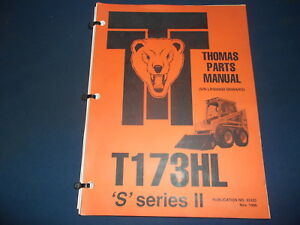 Thomas T173hl s Series Ii Skid Steer Loader Parts Manual Book Catalog Original