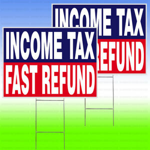 Income Tax Fast Refund Yard Sign Stake 18 x24 Outdoor Lawn 2 Pack Bb