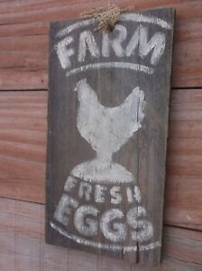 Primitive Farm Fresh Eggs Chicken Hen Rooster Arched Vintage Weathered Wood Sign