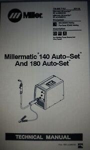 Millermatic 140 Auto set And 180 Auto set Tm 225 716j Aug 2014 Digital Copy