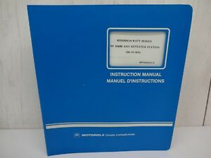 Motorola Repeater Msr 2000 30 watt Series Vhf 68p02900a01 e Instruction Manual
