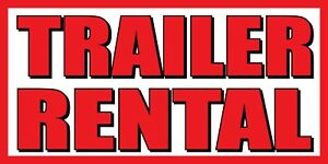 Trailer Rental Banner Sign Sizes 24 48 72 96 120