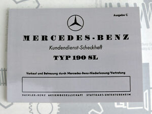 Mercedes W186 W198 Maintenance Booklet 190sl 1992 Reprint New