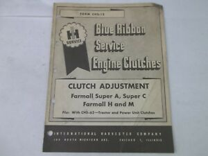 International Harvester Clutch Adjustment Farmall H M Super A C Service Manual
