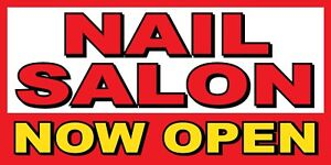 Nail Salon Now Open Banner Sign Sizes 24 48 72 96 120