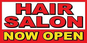 Hair Salon Now Open Banner Sign Sizes 24 48 72 96 120