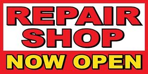 Repair Shop Now Open Banner Sign Sizes 24 48 72 96 120