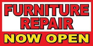 Furniture Repair Now Open Banner Sign Sizes 24 48 72 96 120