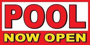 Pool Now Open Banner Sign Sizes 24 48 72 96 120