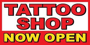 Tattoo Shop Now Open Banner Sign Sizes 24 48 72 96 120