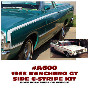 Sp A600 1968 Ford Ranchero Gt Side C Stripe Kit Decal