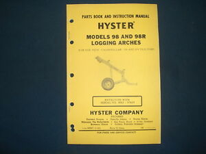 Hyster 98 98r Logging Arch Parts Book Instructional Manual Cat D8 D9 Tractor