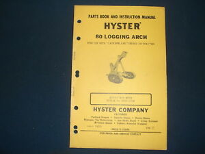 Hyster 80 Logging Arch Parts Book Instructional Manual Cat D8 Tractor