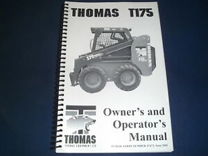Thomas T175 Skid Steer Loader Operator Operation Maintenance Manual Book