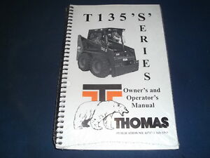Thomas T135 s Skid Steer Loader Operator Operation Maintenance Manual Book