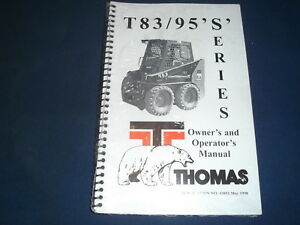 Thomas T83s T95s Skid Steer Loader Operator Operation Maintenance Manual Book