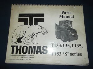 Thomas T133 T135 T153 S Series Skid Steer Loader Parts Manual Book Catalog