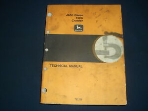 John Deere 450c Crawler Tractor Dozer Technical Service Repair Manual Tm1102