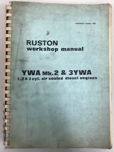 Ruston Work Shop Manual 1 2 3 Air Cooled Diesel Engines Ywa Mk 2 3ywa