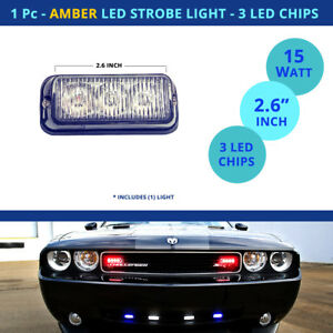 1 Pc Amber Led Light Strobe Flash Hideaway Car Truck 3 Chip 15 Watt