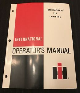 International Harvester Ih 715 Combine Operator s Manual