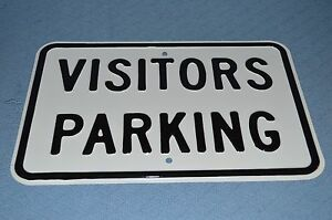 Embossed Metal Visitors Parking Outside Street Sign Heavy 3 Lbs 18 X 12