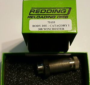 75155 REDDING BODY SIZING DIE - 308 WINCHESTER - NEW IN PACKAGE - FREE SHIP