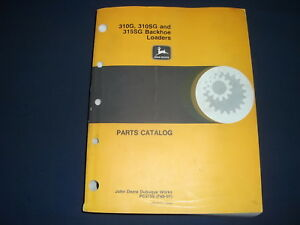 John Deere 310g 310sg 315sg Backhoe Loader Parts Manual Book Catalog Pc2755