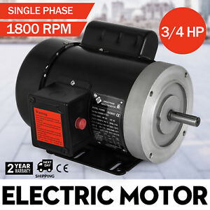 Electric Motor 3 4 Hp 1 Phase 1800 Rpm 5 8 Inch Shaft Cw ccw 143456c General