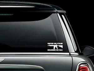 United We Stand Disarmed We Fall Vinyl Car Window Decal Bumper Sticker Us Seller