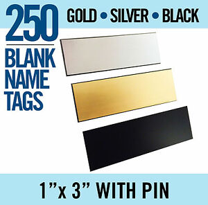 250 Lot Gold Or Silver Or Black Blank 1x3 Name Badges Tags With Pin New Mix