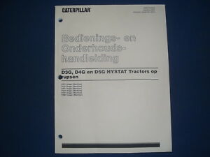 Cat Caterpillar D3g D4g D5g Hystat Dozer Operation Maintenance Manual Dutch
