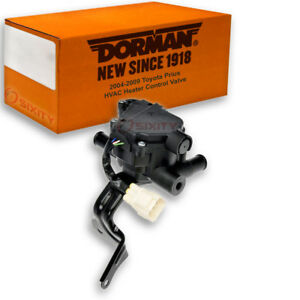 Dorman Hvac Heater Control Valve For Toyota Prius 2004 2009 Heating Air Hn