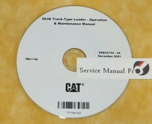 Sebu6744 Cat Caterpillar 963b Track Type Loader Operation Maintenance Manual Cd