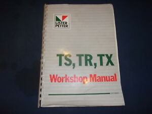 Lister Petter Ts Tr Tx Engine Workshop Service Repair Shop Manual Book
