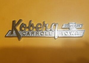 Koberg chevy carroll ia vintage Dealership Trunk Lid Emblem Dealer Badge Sm342